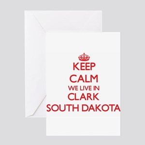 Keep calm we live in Clark South Da Greeting Cards